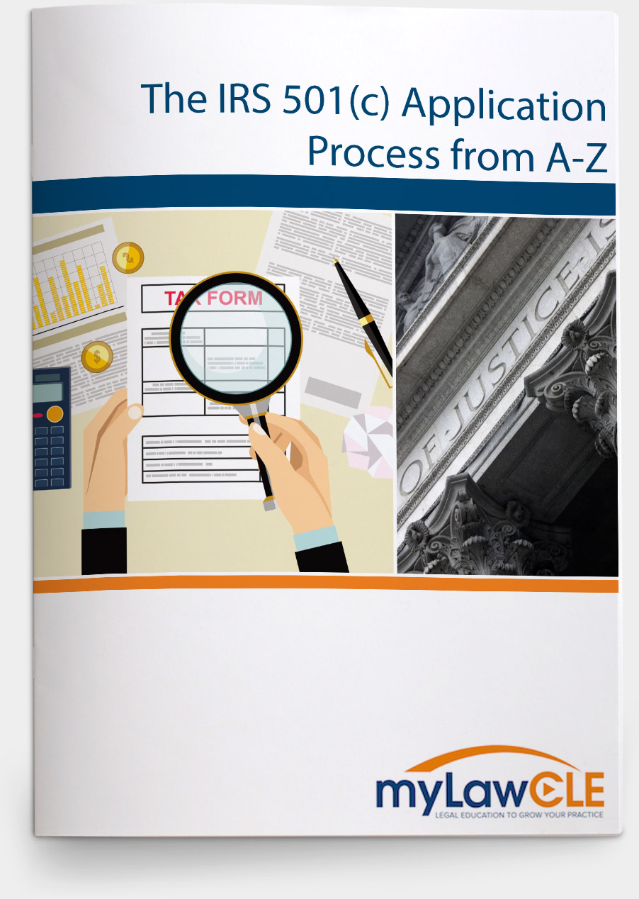 The IRS 501(c) Application Process from A-Z | myLawCLE